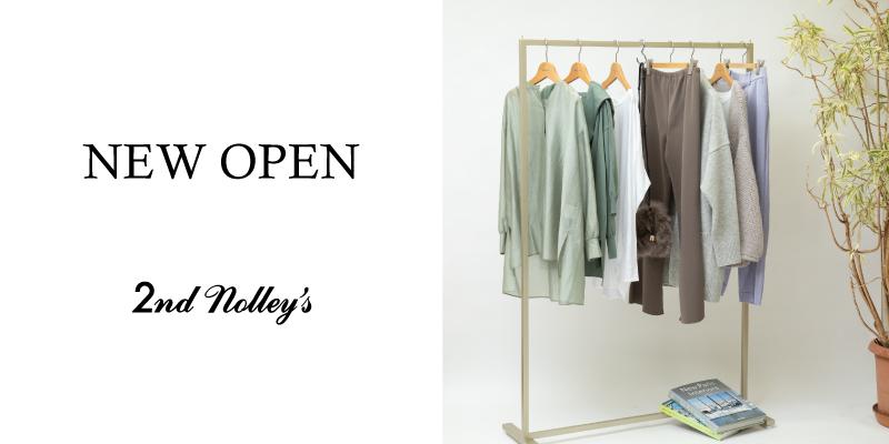 2nd NOLLEY'S NEW OPEN のお知らせ|NOLLEY'S CO.,LTD. [ノーリーズ コーポレートサイト]